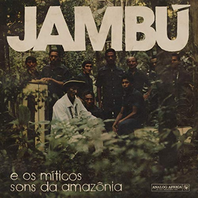 Jambu - E Os Miticos Sons Da Amazonia / Various JAMBU: E OS MITICOS SONS DA AMAZONIA / VARIOUS CD