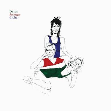 DYSON STRINGER CLOHER CD