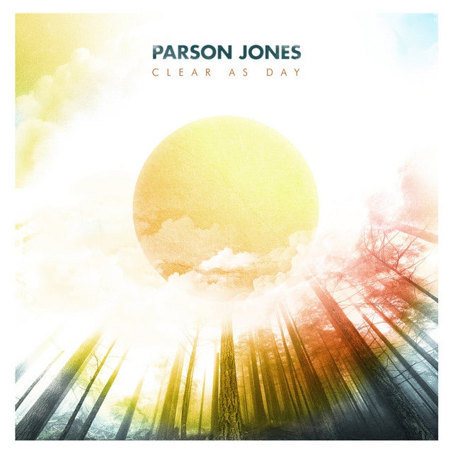 Parson Jones CLEAR AS DAY Vinyl Record
