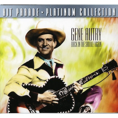 Gene Autry BACK IN THE SADDLE AGAIN CD