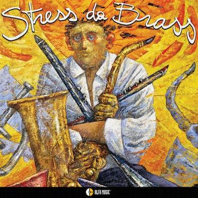 Stefano Cantini STRESS DA BRASS Vinyl Record