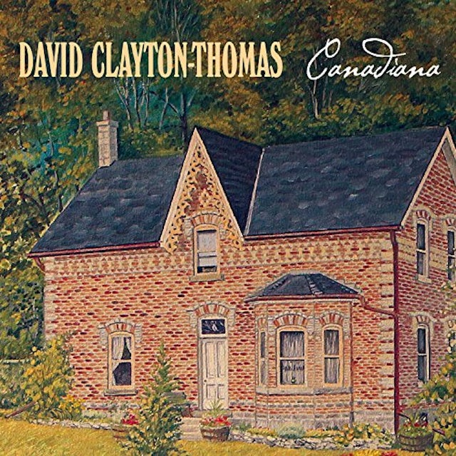 David Clayton-Thomas CANADIANA CD
