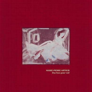 Marie-Pierre Arthur DES FEUX POUR VOIR CD