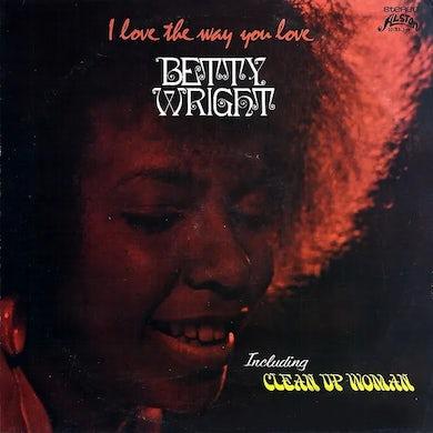 Betty Wright I LOVE THE WAY YOU LOVE CD