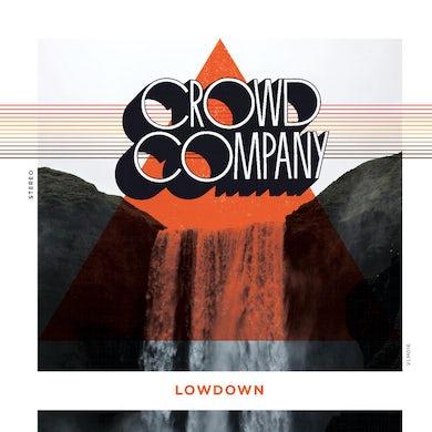 Crowd Company LOWDOWN Vinyl Record