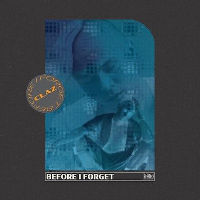 Claz BEFORE I FORGET Vinyl Record