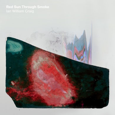 Ian William Craig RED SUN THROUGH SMOKE Vinyl Record