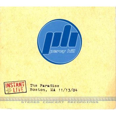 Percy Hill PARADISE BOSTON MA 11/13/04 CD