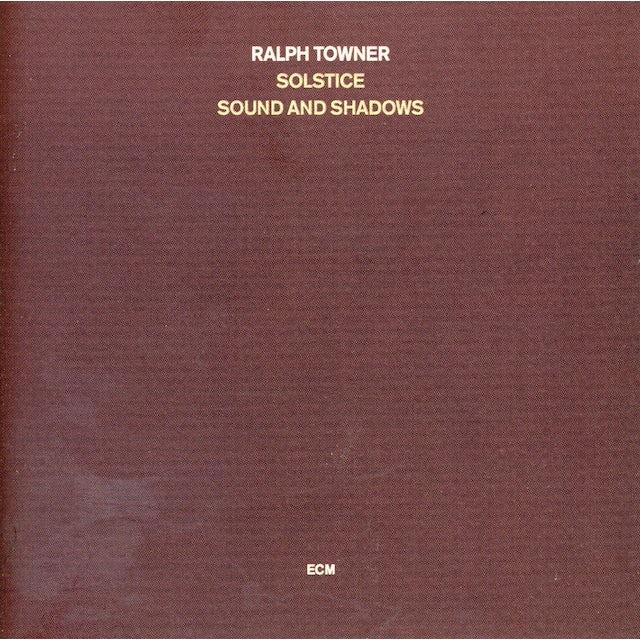 Ralph Towner SOLSTICE SOUND & SHADOWS CD