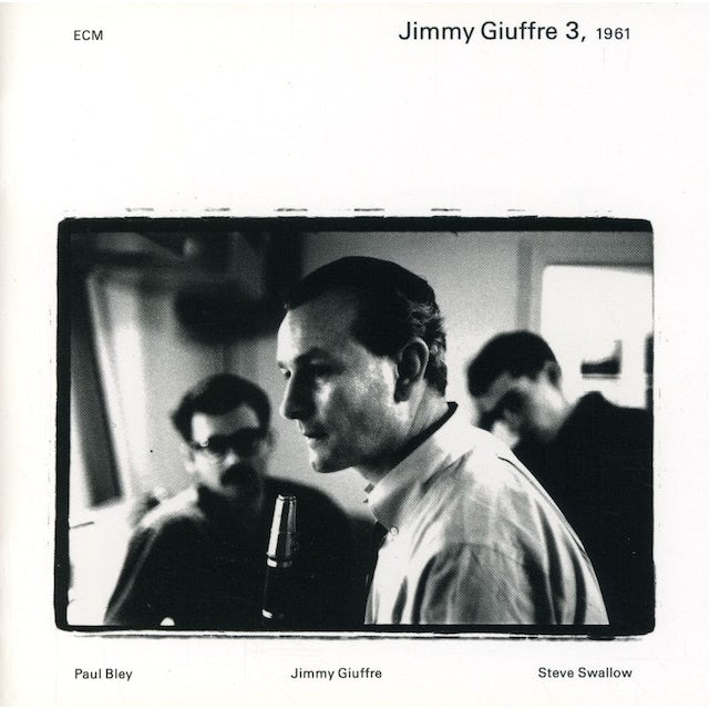Jimmy Giuffre / Paul Bley / Steve Swallow 1961 CD