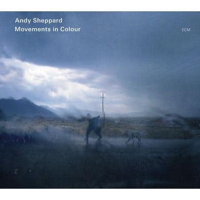 Andy Sheppard MOVEMENTS IN COLOUR CD