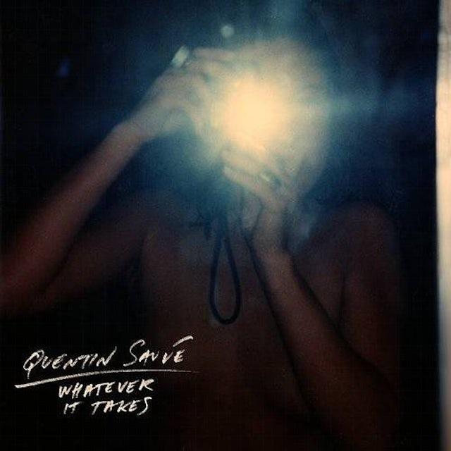 Quentin Sauve WHATEVER IT TAKES Vinyl Record