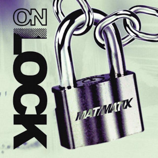 Mat / Matix ON LOCK Vinyl Record