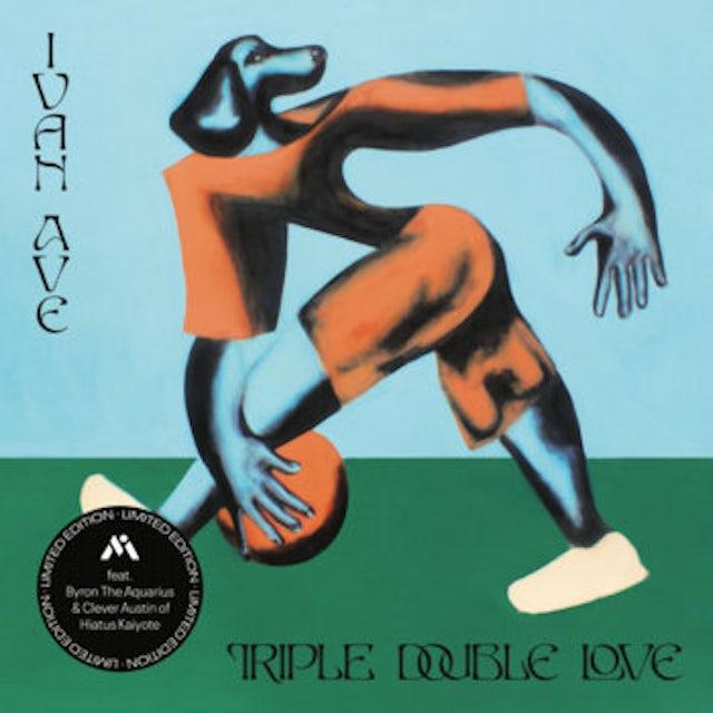 Ivan Ave TRIPLE DOUBLE LOVE / PHONE WON'T CHARGE Vinyl Record