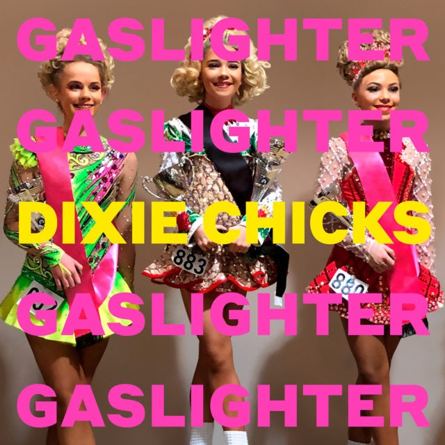 The Chicks GASLIGHTER CD