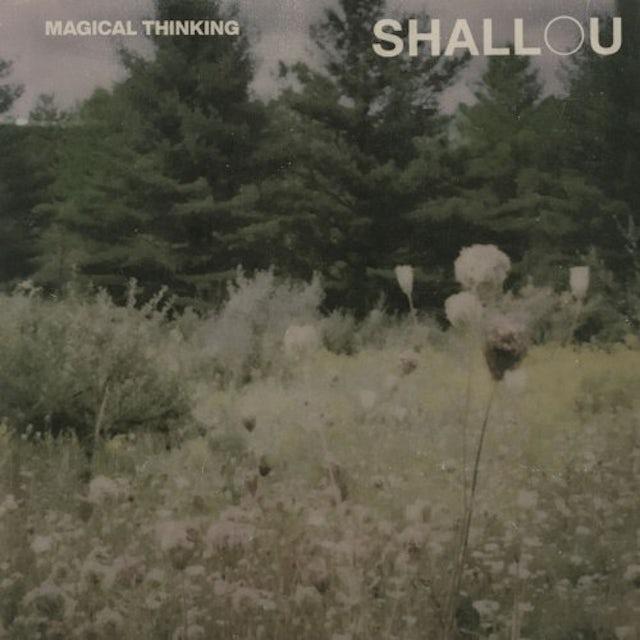 Shallou MAGICAL THINKING Vinyl Record