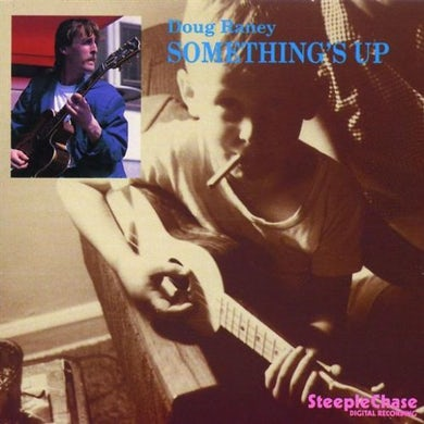 Doug Raney SOMETHING'S UP CD