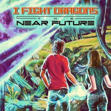I Fight Dragons THE NEAR FUTURE Vinyl Record
