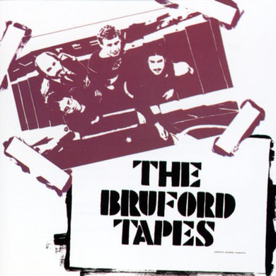 BRUFORD TAPES CD