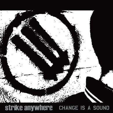 Strike Anywhere CHANGE IS A SOUND (CLEAR WITH BLACK VINYL) Vinyl Record