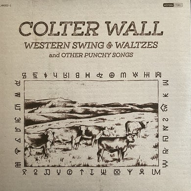 Colter Wall WESTERN SWING & WALTZES AND OTHER PUNCHY SONGS Vinyl Record