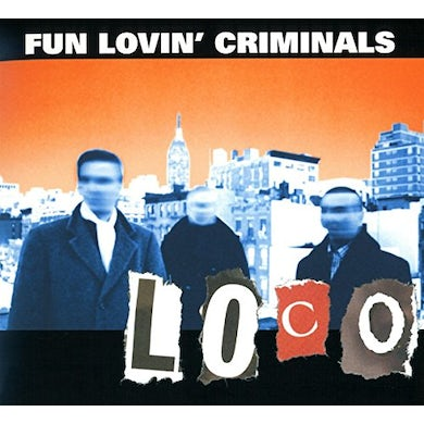 Fun Lovin Criminals LOCO CD