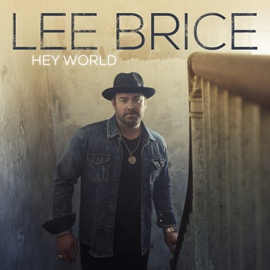 Lee Brice HEY WORLD Vinyl Record