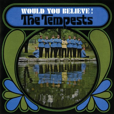 Tempests WOULD YOU BELIEVE Vinyl Record