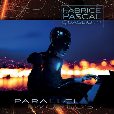 Fabrice Pascal Quagliotti PARALLEL WORLDS CD