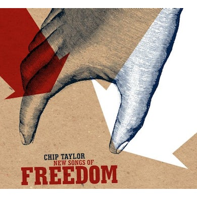 Chip Taylor NEW SONGS OF FREEDOM CD