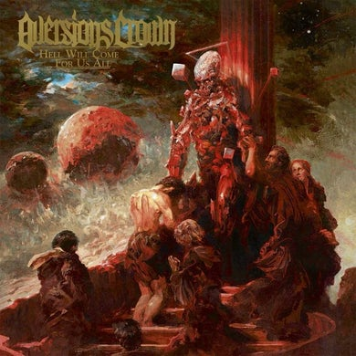 Aversions Crown HELL WILL COME FOR US ALL (YELLOW) Vinyl Record