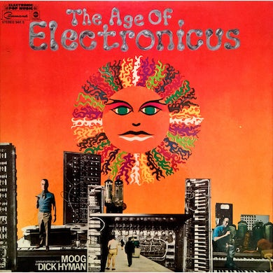 Dick Hyman AGE OF ELECTRONICUS Vinyl Record