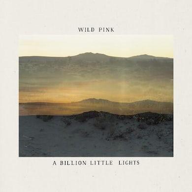 Wild Pink BILLION LITTLE LIGHTS Vinyl Record