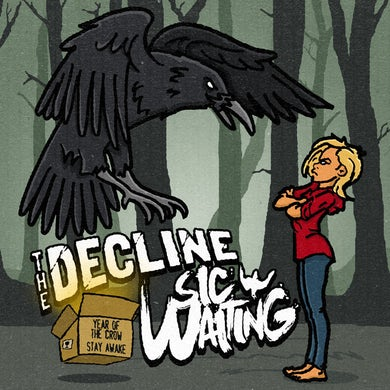 Decline / Sic Waiting YEAR OF THE CROW / SIC WAITING Vinyl Record