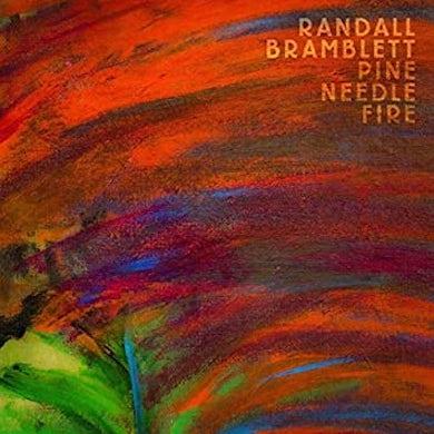 Randall Bramblett PINE NEEDLE FIRE Vinyl Record