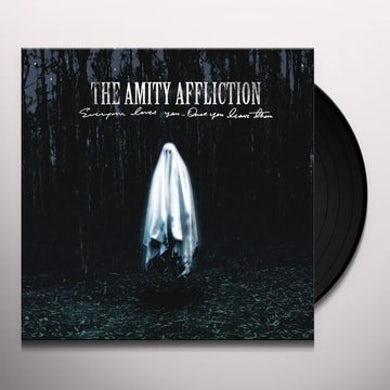 The Amity Affliction EVERYONE LOVES YOU... ONCE YOU LEAVE THEM Vinyl Record