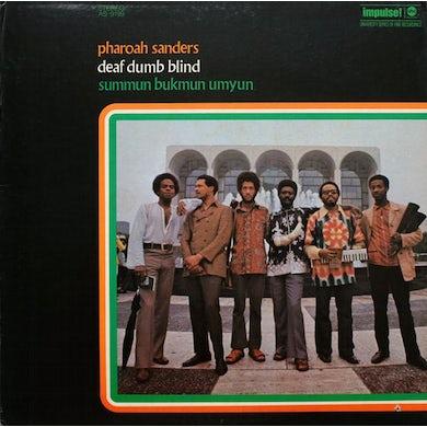 Pharoah Sanders SUMMUN BUKMUN UMYUN (DEAF DUMB BLIND) CD