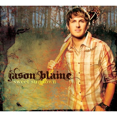 Jason Blaine SWEET SUNDOWN (CANADA ONLY) CD