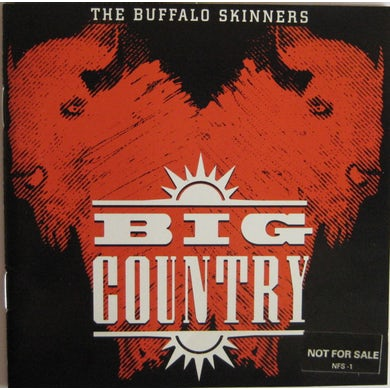 Big Country BUFFALO SKINNERS Vinyl Record