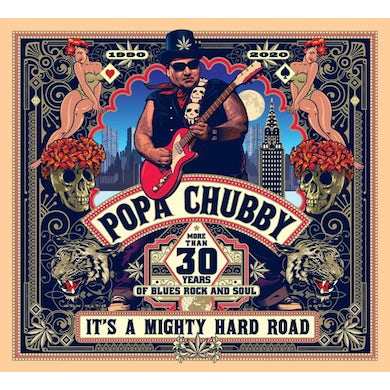 Popa Chubby IT'S A MIGHTY HARD ROAD CD