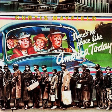 Curtis Mayfield THERE'S NO PLACE LIKE AMERICA Vinyl Record