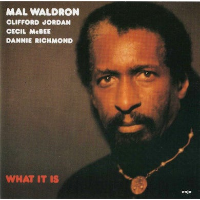 Mal Waldron WHAT IT IS CD