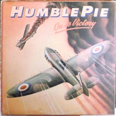 Humble Pie ON TO VICTORY Vinyl Record