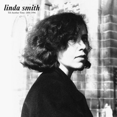 Linda Smith TILL ANOTHER TIME: 1988-1996 Vinyl Record