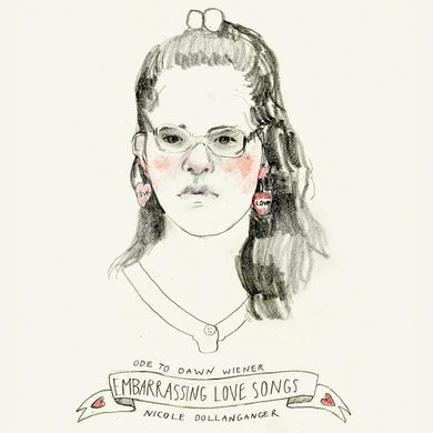 Nicole Dollanganger ODE TO DAWN WIENER: EMBARRASSING LOVE SONGS Vinyl Record