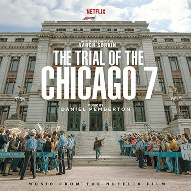 Daniel Pemberton TRIAL OF THE CHICAGO 7 (MUSIC FROM NETFLIX FILM) Vinyl Record