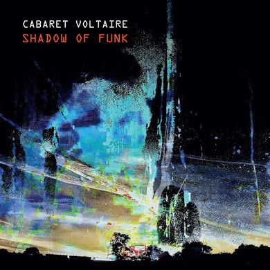 Cabaret Voltaire SHADOW OF FUNK Vinyl Record