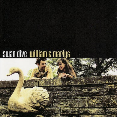 Swan Dive WILLIAM & MARLYS CD