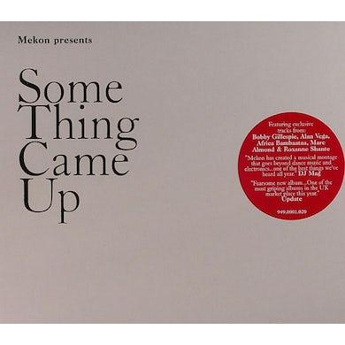 Mekon SOMETHING CAME UP CD