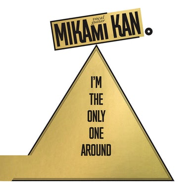 Kan Mikami I'M THE ONLY ONE AROUND Vinyl Record